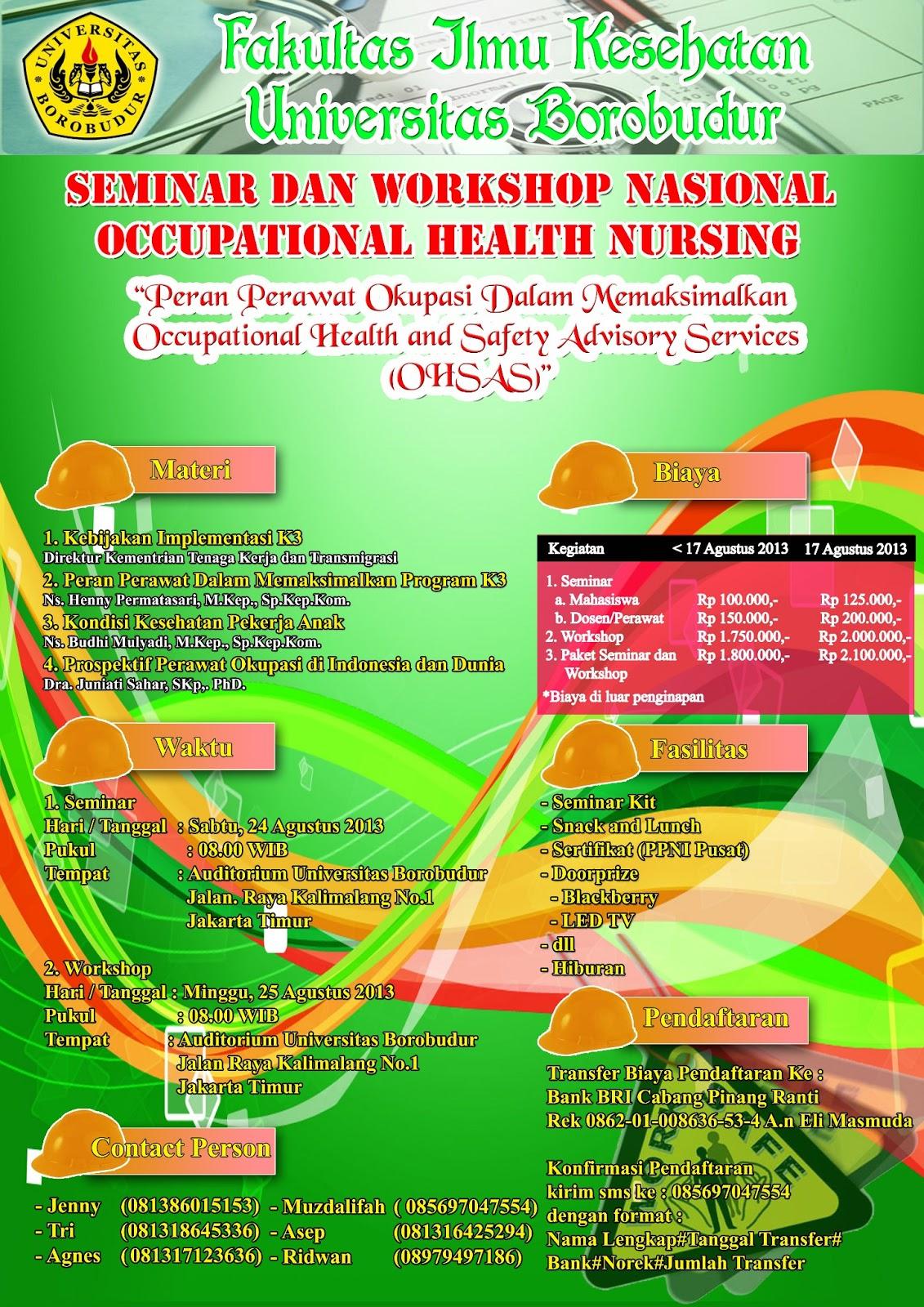 Seminar dan Workshop Nasional Occupational Health Nursing Fakultas Ilmu Kesehatan Universitas Borobudur 2013